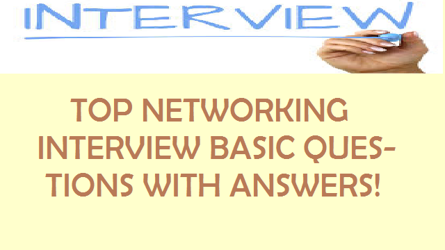 Networking Interview Question | Top 100+ Questions for